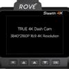 Rove Stealth 4K Dash Cam